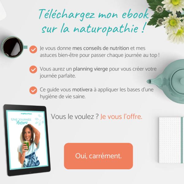 Téléchargez mon ebook sur la naturopathie : je vous l'offre !