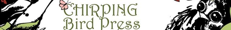 Chirping Bird Press
