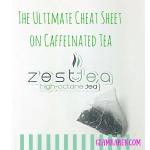 The Ultimate Cheat Sheet on Caffeinated Tea