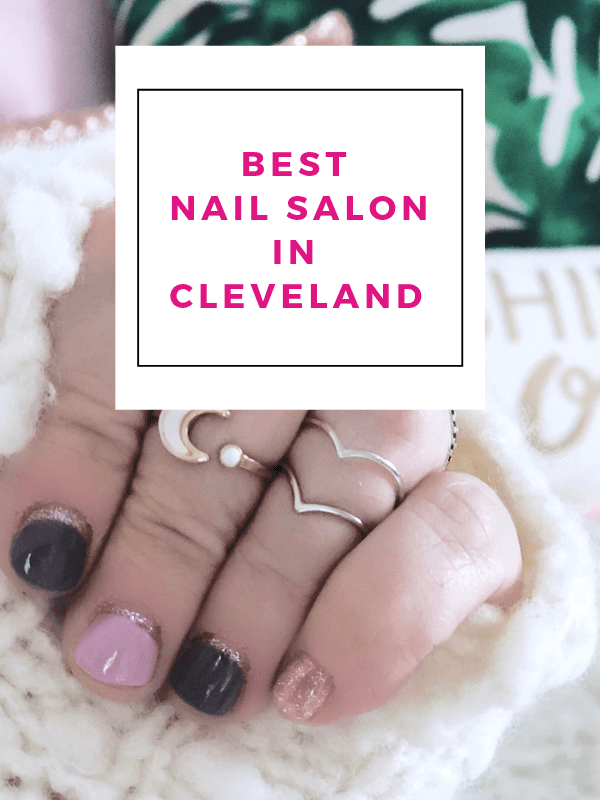 #1 Reason Why This is the Best Nail Salon in Cleveland