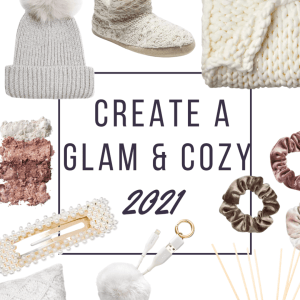 How to Create a Glam & Cozy 2021 (all under $100)