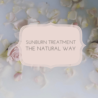 Sunburn Treatment- Natural Remedy