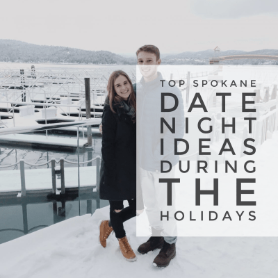 Top Spokane Date Night Ideas During the Holidays