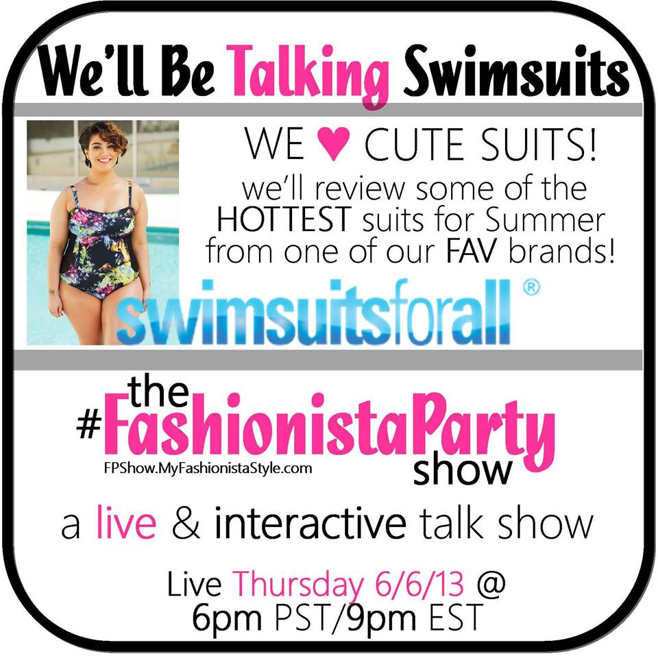 Plus Size Swim Wear from Swimsuitsforall.com on The #FashionistaParty Show this week!
