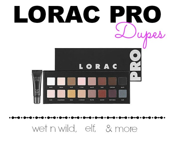Lorac Pro Palette Dupes