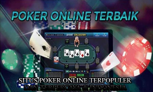 Situs Poker Online Resmi Terpopuler dan Terpercaya - Situs Poker Online Resmi Terpopuler dan Terpercaya
