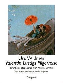 Urs Widmer Valentin Lustig Valentin Lustigs Pilgerreise - Rezension Glarean Magazin
