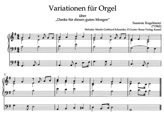 S Kugelmeier Danke Für Diesen Guten Morgen Orgel