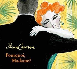"Prima Carezza (M.Paetsch-Neftel/K.Neftel/W.Pipczynski): ""Pourquoi, Madame?"" - Salon-Musik"