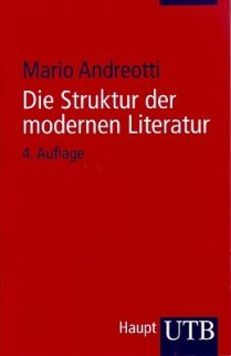 Mario Andreotti - Struktur der modernen Literatur - Haupt Verlag - Cover