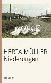 Herta Müller: «Niederungen» (Prosa) Hanser Verlag