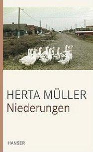 Herta Müller: Niederungen (Prosa) Hanser Verlag