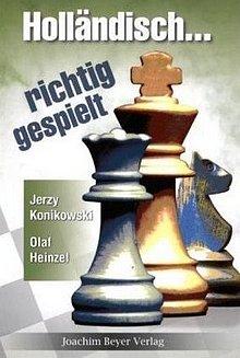 Konikowski: Holländisch - richtig gespielt