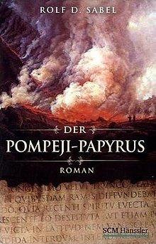 Rolf D. Sabel - Der Pompeji-Papyrus - Roman - SCM Hänssler Verlag