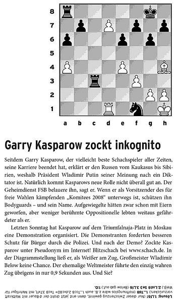 Zocken auf www.schach.de nach der Polit-Demo: Putin-Gegner und Ex-Schach-WM Garry Kasparow («Todesküsse» Seite 10)