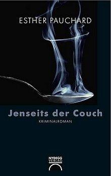 Esther Pauchard: Jenseits der Couch - Kriminalroman (Nydegg-Verlag)