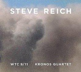Steve Reich - WTC 9/11 - Kronos Quartett