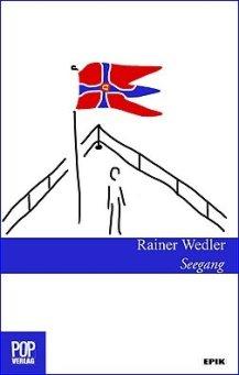Rainer Wedler - Seegang - Novelle (Pop Verlag)