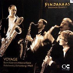 Pindakaas Saxophon Quartett - Voyage - Bach, Gabrieli, Albeniz, Satie, Kabalewsky, Schönberg, Weill