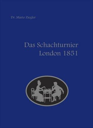 Schach-Turnier-London-1851-Chesscoach-Verlag-Cover-Glarean-Magazin