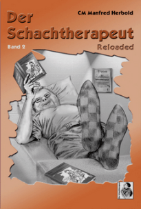 Manfred Herbold - Der Schachtherapeut Band 2 (Reloaded) - Eigenverlag