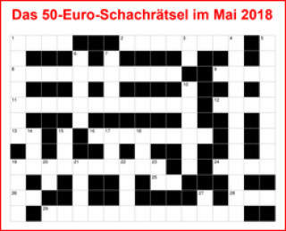 50-Euro-Schach-Preisrätsel - Mai 2018 - Glarean Magazin