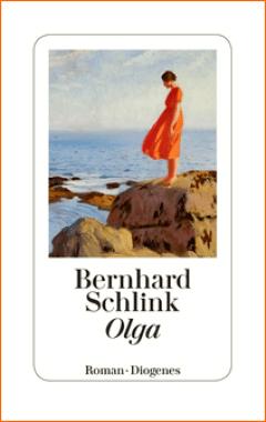 Bernhard Schlink - Olga - Roman - Diogenes Verlag (Cover)