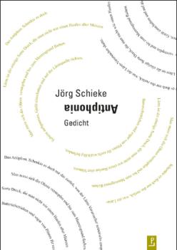 Jörg Schieke - Antiphonia - Gedicht - Poetenladen - Glarean Magazin