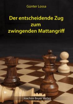 Günter Lossa - Der entscheidende Zug - Beyer Verlag - Cover - Glarean Magazin