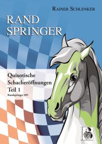 Der Randspringer - Verlag Schachtherapeut - Cover - Reiner Schlenker - Rezension Glarean Magazin