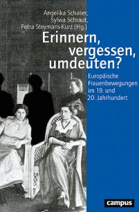 Erinnen vergessen umdeuten Frauenbewegungen - Cover Campus Verlag - Rezension Glarean Magazin