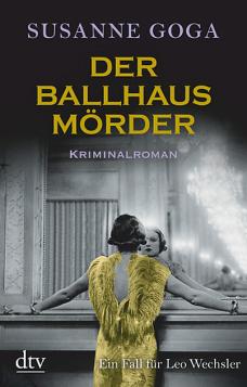Susanne Goga - Der Ballhausmörder - Kriminalroman - dtv-Verlag - Literaturrezensionen GLAREAN MAGAZIN