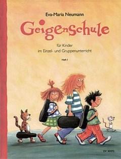 Eva-Maria Neumann: Geigenschule für Kinder im Einzel- und Gruppenunterricht (Heft 1)