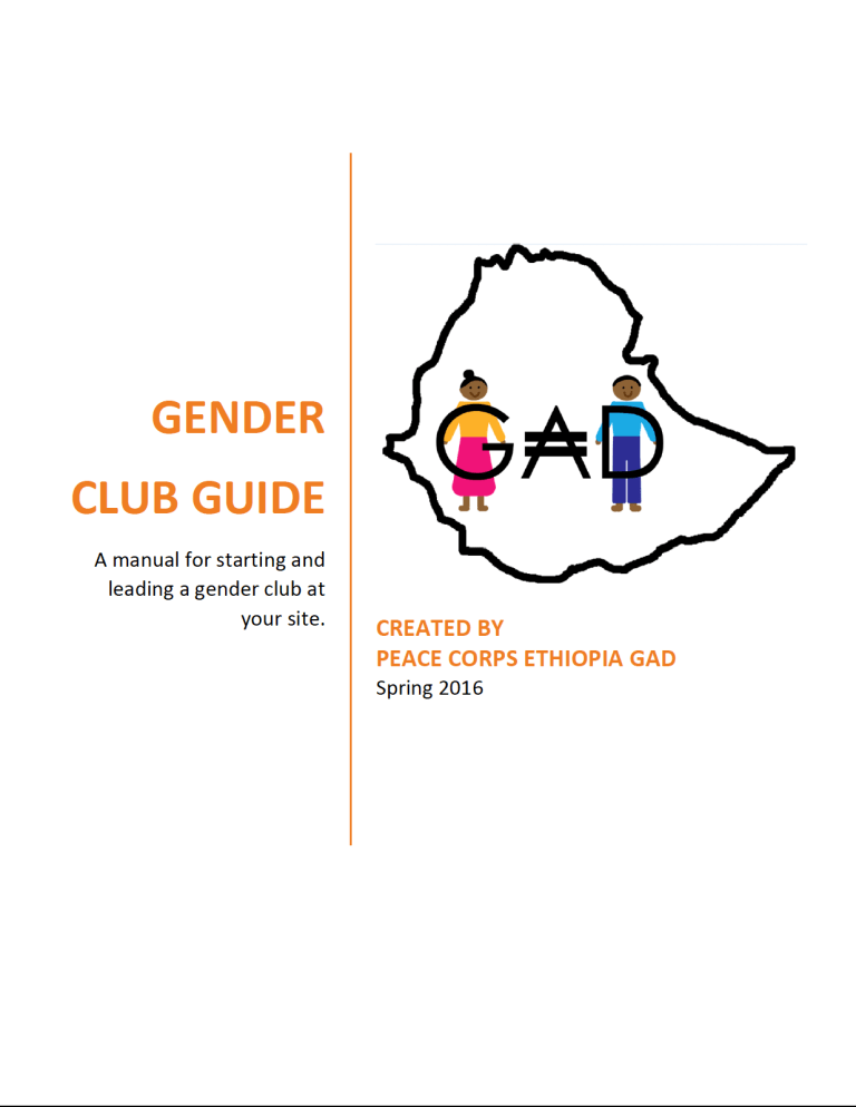 Gender Club Guide - A Manual for Starting and Leading a Gender Club at Your Site in Ethiopia