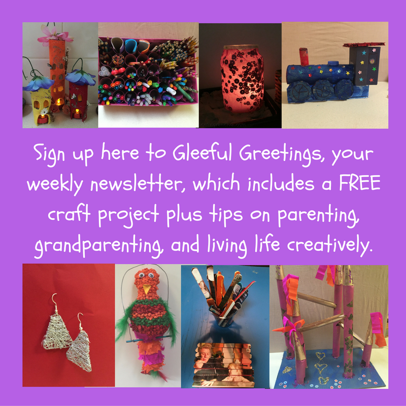 sign-up-here-to-gleeful-greetings-your-weekly-newsletter-which-includes-a-free-craft-project-plus-tips-on-parenting-grandparenting-and-living-life-creatively-1
