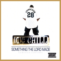 Doc Chill-Something The Lord Made