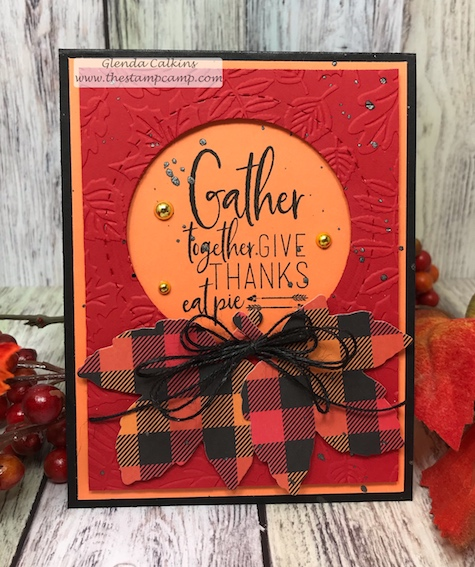 Gather Together, FSJ, Fun Stampers Journey, glendasblog, the stamp camp