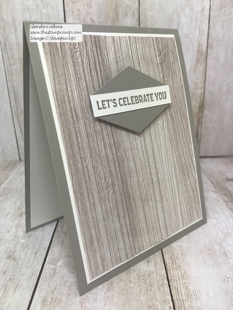 The Wood Textures Prints make quick and easy masculine cards for any occasion; pair it with the Pinewood Planks embossing folder to bring it to life and add some texture.  www.thestampcamp.com #glendasblog, #stampinup, #thestampcamp, #masculinecards
