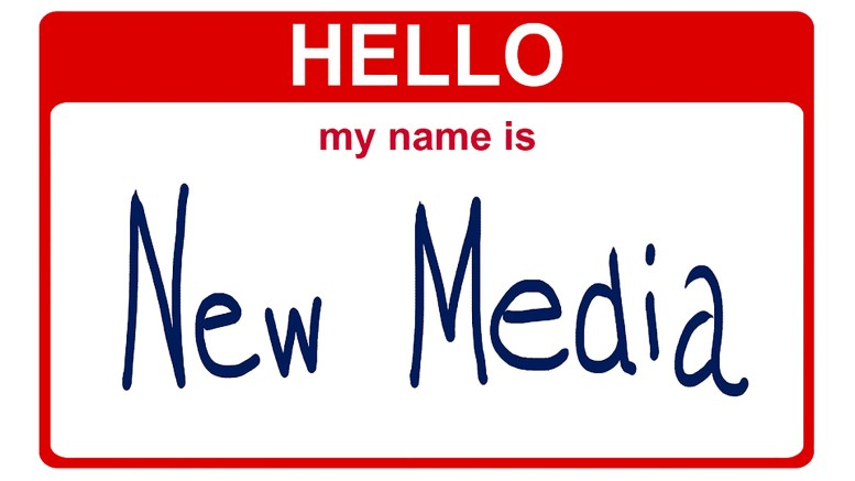"a ""hello my name is"" name tag, with the box being filled by the words ""New Media"""
