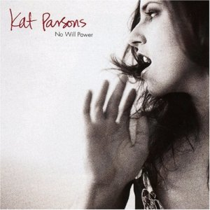 "Cover of Kat Parsons album ""No Will Power'"