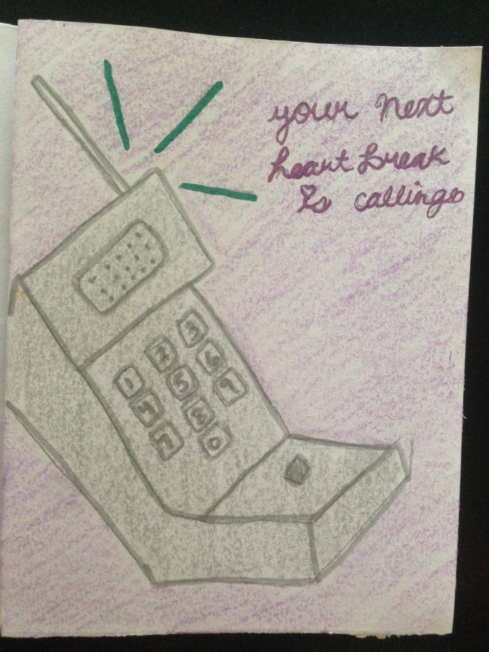 "zine illustration of a cell phone with the text ""your next heartbreak is calling"""