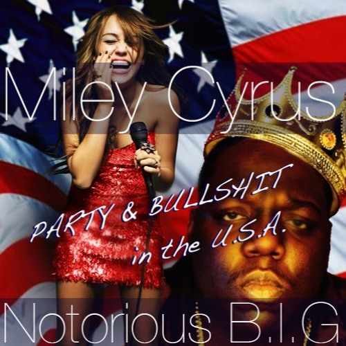 Photo mashup of Notirious BIG, Miley Cyrus, a Crown, and an American Flag