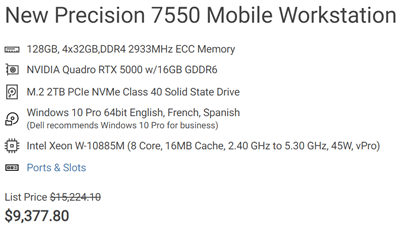 Fully Loaded Dell Precision 7550