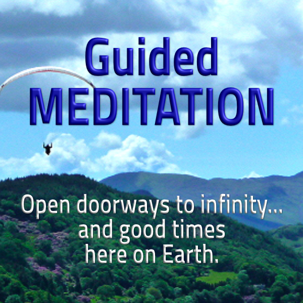 "Guided Meditation online course in Waymakers Academy ""Open doorways to infinity... and good times here on Earth""; Enlightertainment with Glenn Younger on DivineLightVibrations.com; Unconditional Love; Spiritual Awakening"
