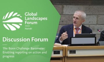The Bonn Challenge Barometer: Enabling reporting on action and progress (Discussion Forum 2)
