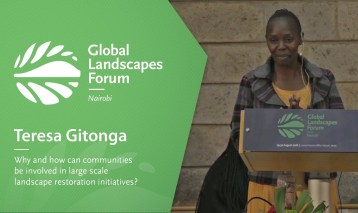 Teresa Gitonga – Why and how can communities be involved in large scale landscape restoration initiatives?
