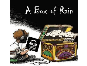 Saturday Morning Box of Rain Links