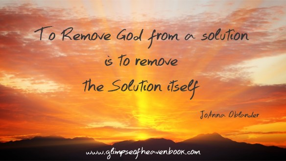 To Remove God from the solution