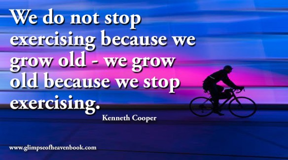We do not stop exercising because we grow old - we grow old because we stop exercising. Kenneth Cooper