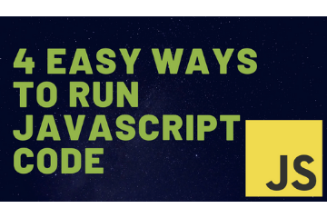 4 Easy ways to run javascript